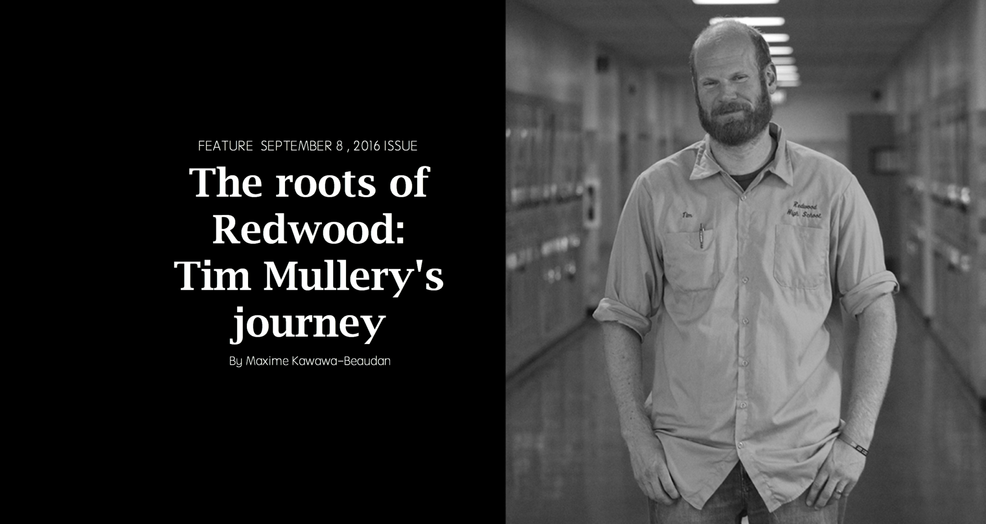 The roots of Redwood: Tim Mullery's journey