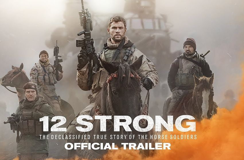 12 Strong; victory in Afghanistan and theaters