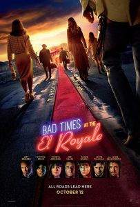 The films poster depicts the seven mysterious strangers walking towards the El Royale.