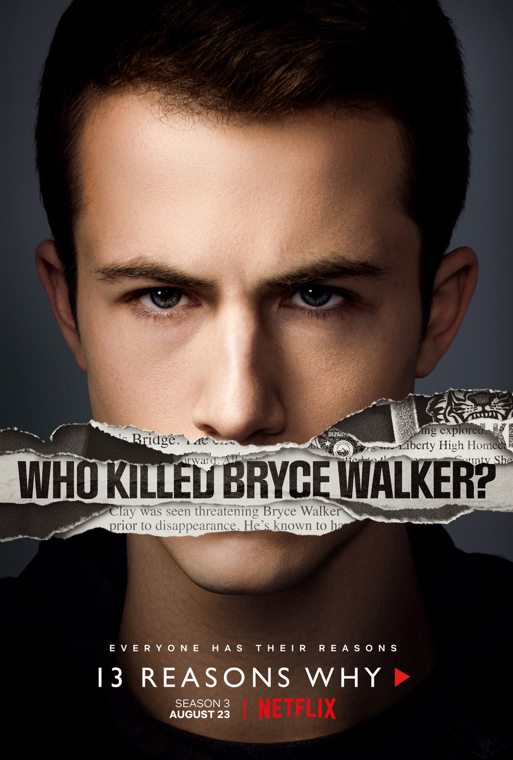 Season three was advertised using posters with the faces of various characters, such as this one displaying a stoic Clay Jensen (Dylan Minnette).