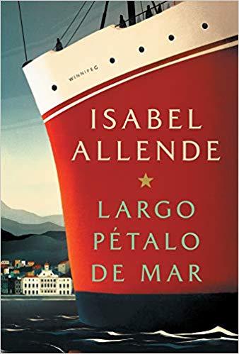 """(Cortesía de Amazon) PUBLICADO EN MAYO de 2019, """"Largo Pétalo de Mar"""" sigue el recorrido de una a pareja mientras navegan de una dictadura y aterrizan en Chile."""